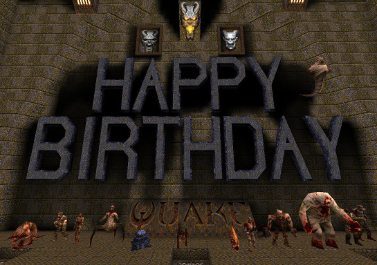 Happy birthday Quake by Icantthinkofanickname